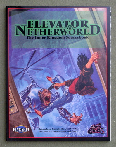 Image for Elevator to the Netherworld: The Inner Kingdom Sourcebook (Feng Shui)