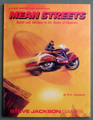 Image for Mean Streets: Battle and Intrigue in the Ruins of Houston (Car Wars Solo Adventure)