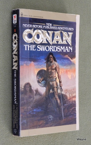 Image for Conan the Swordsman (The Authorized New Adventures of Robert E. Howard's Conan, Book 1)