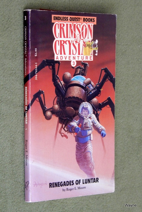 Image for Renegades of Luntar (Endless Quest Books: Crimson Crystal Adventure 3)