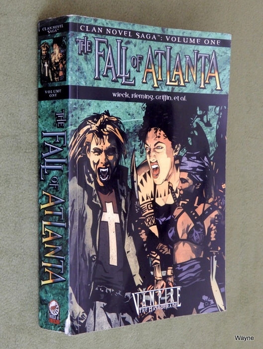 Image for The Fall of Atlanta: Clan Novel Saga, Volume 1 (World of Darkness)