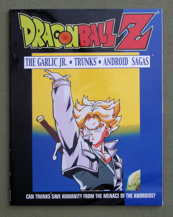 Image for Dragonball Z The Garlic Jr., Trunks and Android Sagas: Can Trunks Save Humanity From the Menace of the Androids? (Dragon Ball Z)