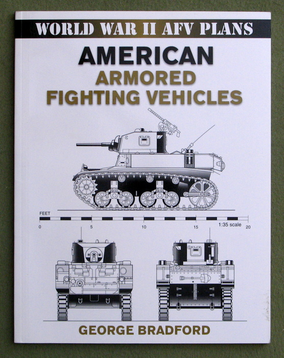 Image for World War II AFV Plans: American Armored Fighting Vehicles (World War II Armored Fighting Vehicle Plans)