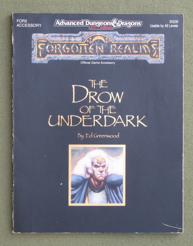 Image for The Drow of the Underdark (Advanced Dungeons and Dragons : Forgotten Realms Accessory)