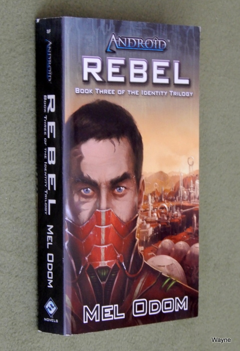 Image for Android: Rebel (Book Three of the Identity Trilogy)