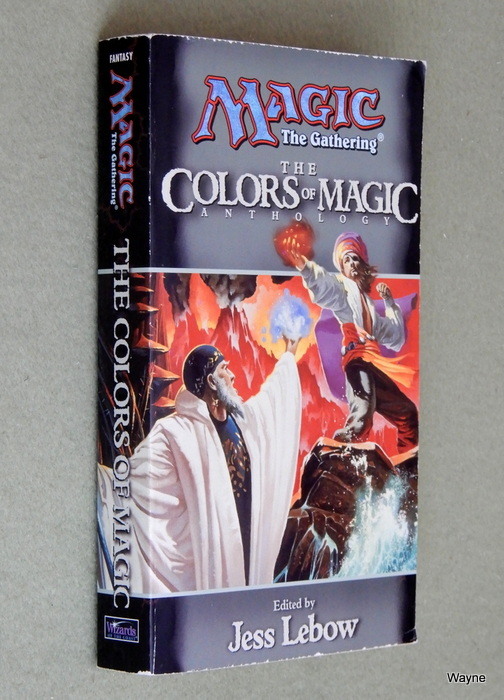 Image for The Colors of Magic: A Magic: The Gathering Anthology