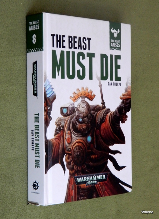 Image for The Beast Must Die: The Beast Arises (Warhammer 40,000)