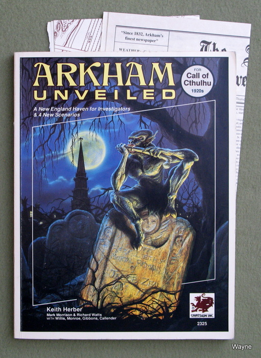 Image for Arkham Unveiled: Adventures and Background in the Home of Miskatonic University (Call of Cthulhu)