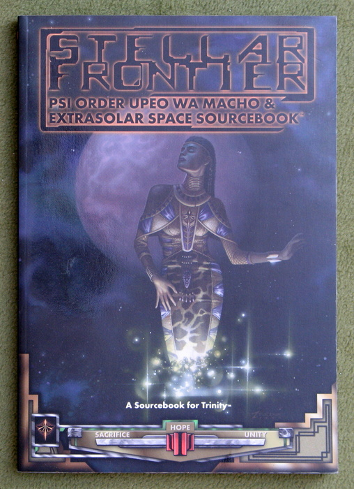 Image for Stellar Frontier: Psi Order UPEO WA Macho & Extrasolar Space (Trinity Sourcebook)