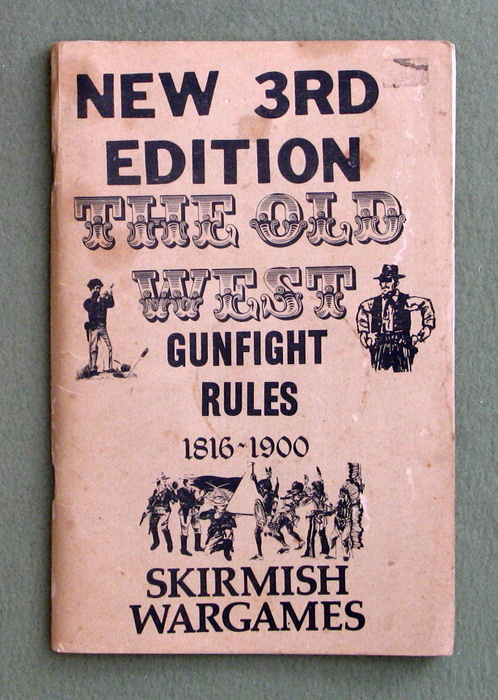 Image for The Old West Gunfight Rules: 1816 - 1900 (3rd Edition)