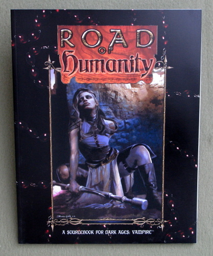Image for Road of Humanity (Dark Ages Vampire)