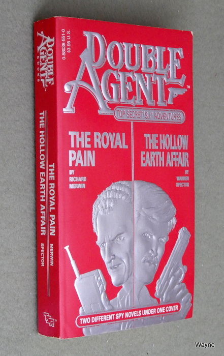 Image for The Royal Pain / The Hollow Earth Affair (Double Agent: Top Secret S.I. Adventure)