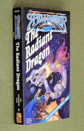 Image for The Radiant Dragon (Spelljammer: Cloakmaster Cycle, Book 4)