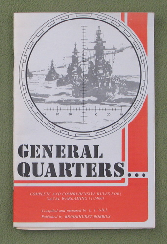 Image for General Quarters: Rules for Naval Wargaming