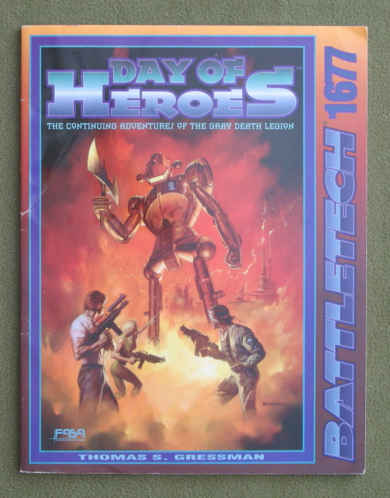 Image for Day of Heroes: The Continuing Adventures of the Gray Death Legion (Battletech)