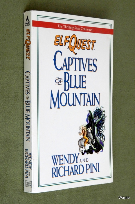 Image for Captives of Blue Mountain (Elfquest , No 3)