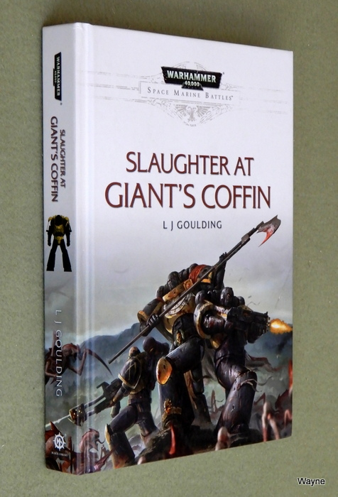 Image for Slaughter at Giant's Coffin: Space Marine Battles (Warhammer 40,000)