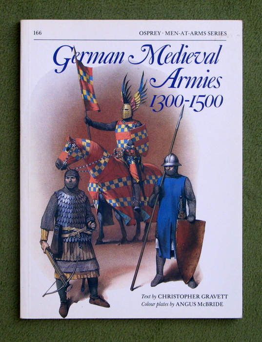 Image for German Medieval Armies 1300–1500 (Men-at-Arms)