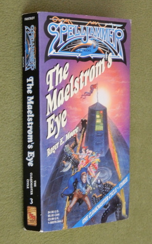 Image for The Maelstrom's Eye (Spelljammer: Cloakmaster Cycle, Book 3)