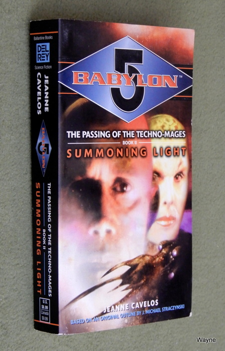 Image for Summoning Light (Babylon 5: The Passing of the Techno-Mages, Book 2)
