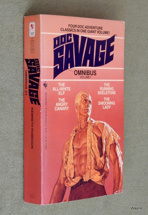 Image for Doc Savage Omnibus #1: The All-White Elf / the Running Skeletons / the Angry Canary / The Swooning Lady