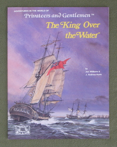 Image for The King Over the Water (Privateers and Gentlemen)