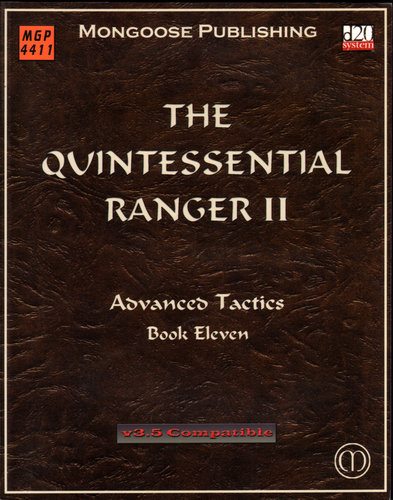 Image for The Quintessential Ranger II: Advanced Tactics (Dungeons & Dragons d20 3.5 Fantasy Roleplaying)