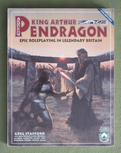 Image for King Arthur Pendragon: Epic Roleplaying in Legendary Britain (4th edition)