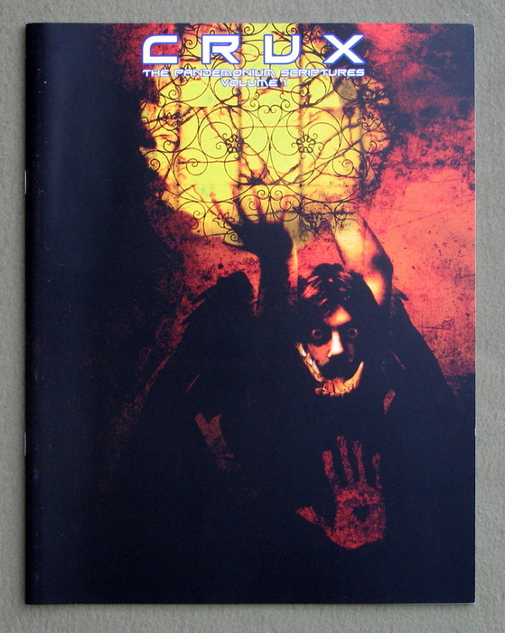 Image for Crux: The Pandemonium Scriptures, Volume 1