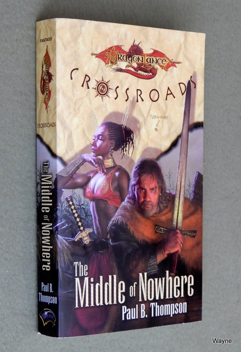 Image for The Middle of Nowhere (Dragonlance: Crossroads)
