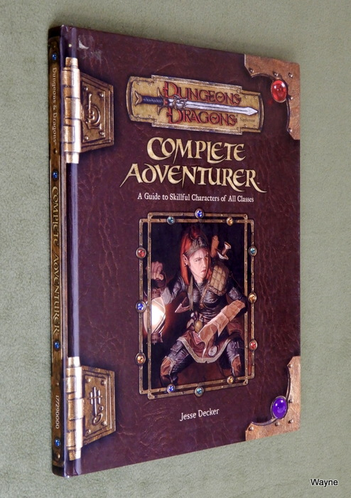Image for Complete Adventurer: A Guide to Skillful Characters of All Classes (Dungeons & Dragons d20 3.5 Fantasy Roleplaying Supplement)