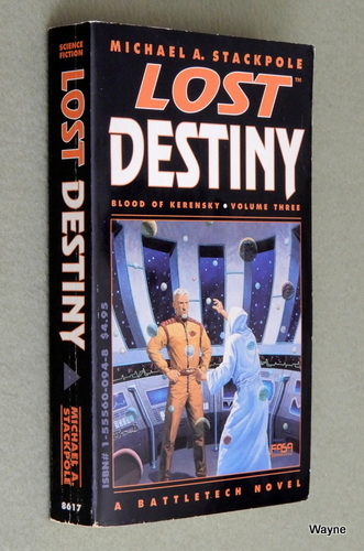 Image for Lost Destiny (Battletech: Blood of Kerensky Saga, Vol. 3)
