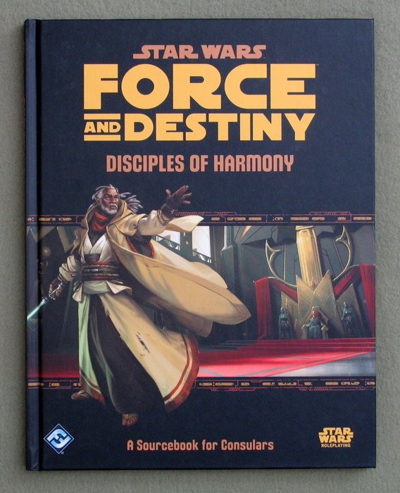 Image for Star Wars Force and Destiny: Disciples of Harmony (Star Wars Role Playing Game)