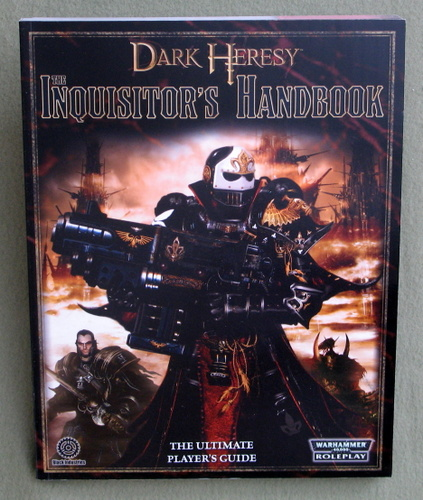 Image for The Inquisitor's Handbook: The Ultimate Player's Guide (Warhammer 40000 Roleplay: Dark Heresy)