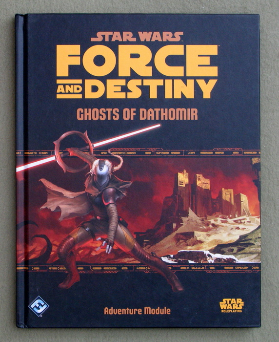 Image for Star Wars Force and Destiny: Ghosts of Dathomir (Star Wars Role Playing Game)