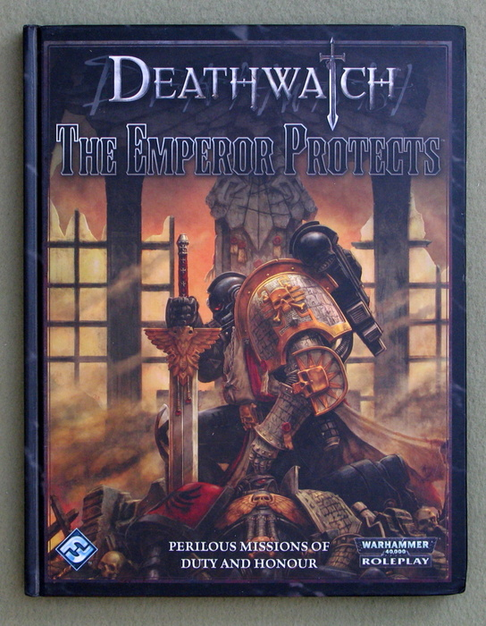 Image for Deathwatch: The Emperor Protects (Warhammer 40,000 Roleplay)