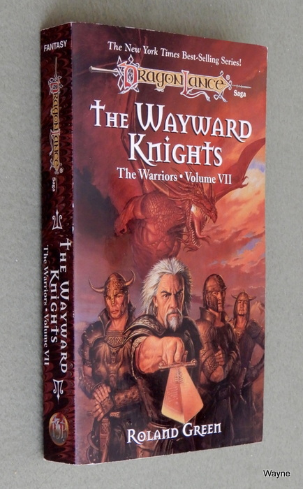 Image for The Wayward Knights (Dragonlance Warriors, Vol. 7)