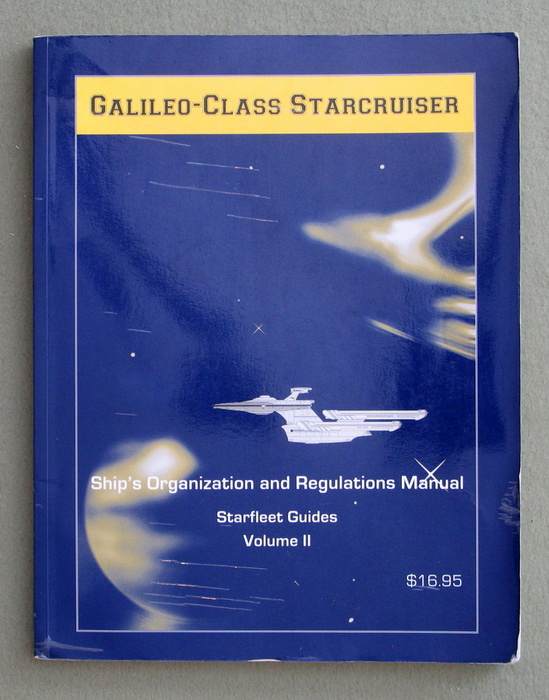 Image for Galileo-Class Starcruiser: Ship's Organization and Regulations Manual (Starfleet Guides: Volume 2)
