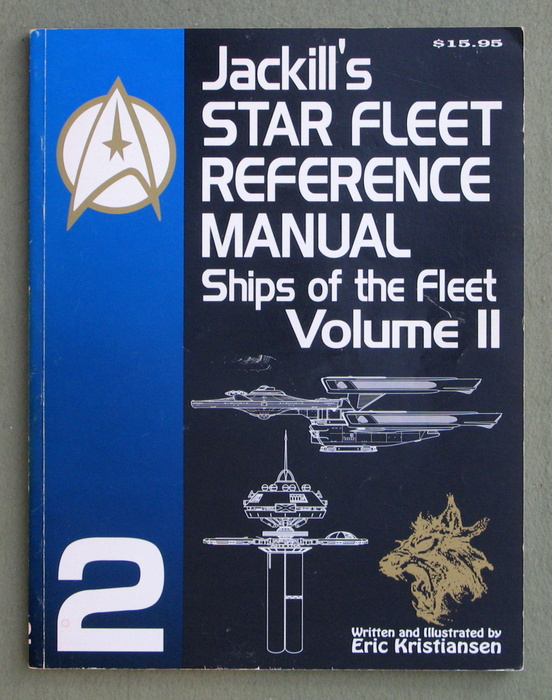 Image for Jackill's Star Fleet Reference Manual: Ships of the Fleet (Volume II)