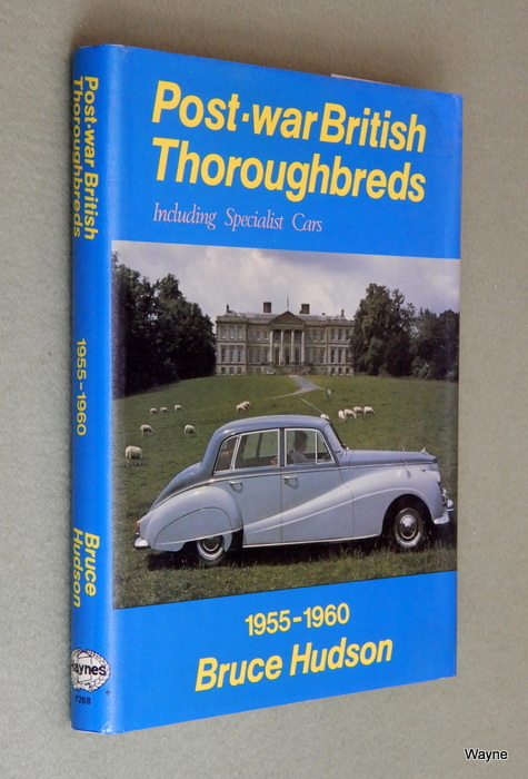 Image for Post-war British Thoroughbreds: Including Specialist Cars (1955-1960)