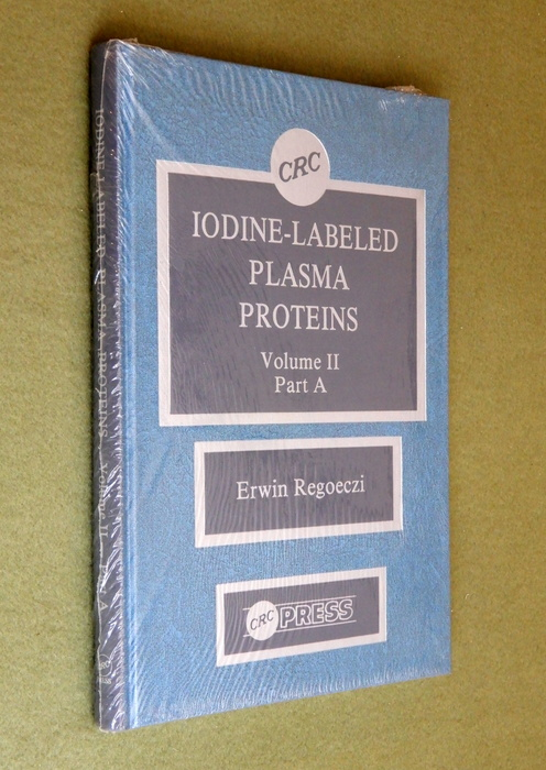 Image for Iodine-Labeled Plasma Proteins, Vol. II Part A