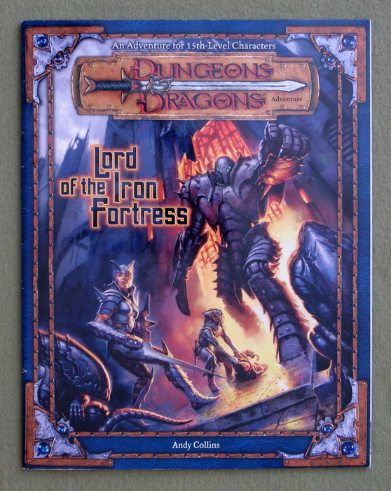 Image for Lord of the Iron Fortress (Dungeons & Dragons d20 3.0 Fantasy Roleplaying Adventure, 15th Level)