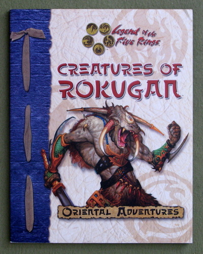 Image for Creatures of Rokugan (Legend of the Five Rings: Oriental Adventures)