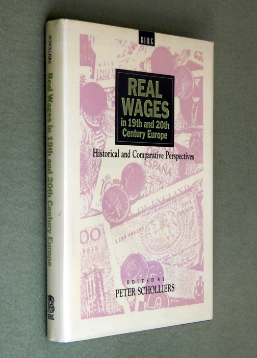 Image for Real Wages in 19th and 20th Century Europe: Historical and Comparative Perspectives
