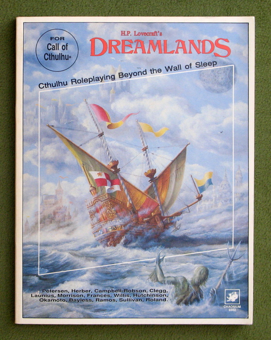Image for H.P. Lovecraft's Dreamlands, 2nd edition (Call of Cthulhu: Roleplaying Beyond the Wall of Sleep)