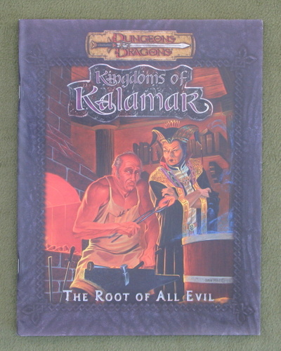 Image for The Root of All Evil (Dungeons & Dragons: Kingdoms of Kalamar D20 System Adventure)
