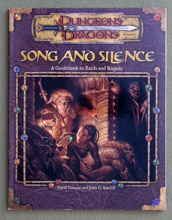 Image for Song and Silence: A Guidebook to Bards and Rogues (Dungeon & Dragons d20 3.0 Fantasy Roleplaying)