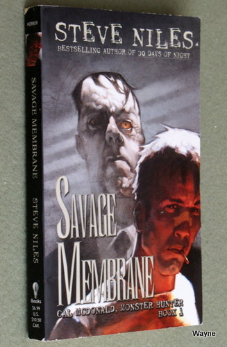 Image for Savage Membrane: Cal McDonald, Monster Hunter: Book 1