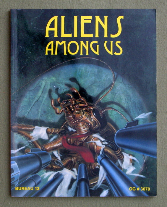 Image for Aliens Among Us (Bureau 13: Stalking the Night Fantastic)