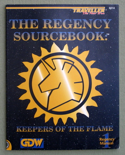 Image for The Regency Sourcebook - Keepers of the Flame (Traveller: The New Era)